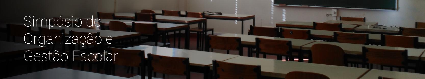 Simpósio de Organização e Gestão Escolar